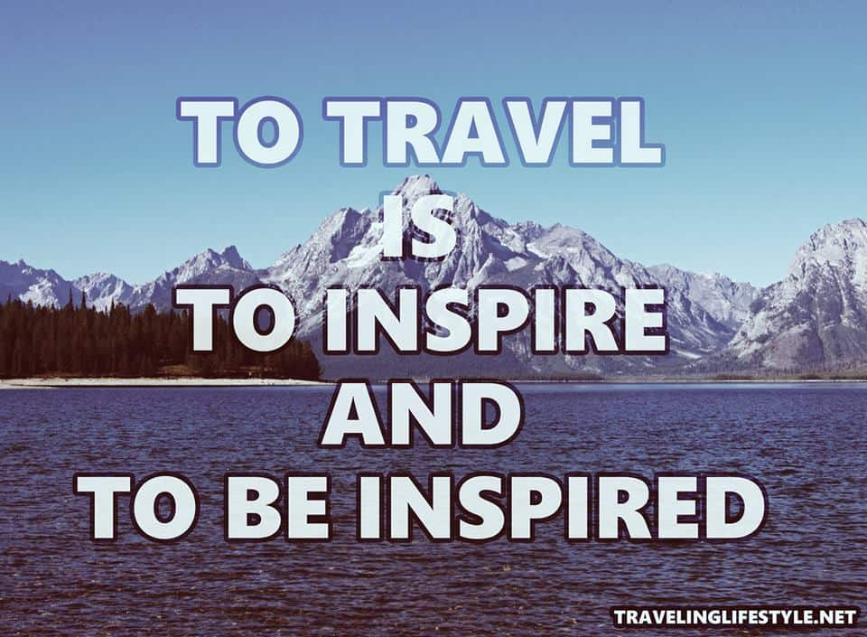 TOP Inspiring Travel Quotes By Famous Travelers Of 60 Enchanting Quotes For Travel